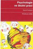 Psychologie ve školní praxi - David Fontana