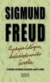Psychopatológia každodenného života - Sigmund Freud