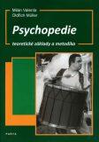 Psychopedie, teoretické základy a metodika - Milan Valenta