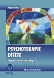 Psychoterapie dítěte -  Případ šestiletého chlapce - Peter Pöthe