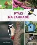 Ptáci na zahradě - Axel Gutjahr