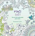 Ptačí svět - Více než 50 omalovánek proti stresu - Anastasia Catris
