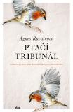 Ptačí tribunál - Agnes Ravatnová