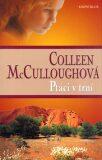 Ptáci v trní - Colleen McCulloughová