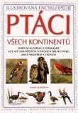 Ptáci všech kontinentů - David Alderton
