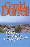 Ptáci,zvířata a moji příbuzní - Gerald Durrell