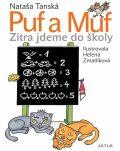 Puf a Muf – zítra jdeme do školy - Nataša Tanská