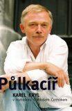 Půlkacíř - Miloš Čermák, Karel Kryl