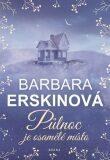Půlnoc je osamělé místo - Barbara Erskinová