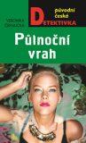 Půlnoční vrah - Veronika Černucká