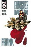 Punisher MAX 3: Frank - Aaron Jason