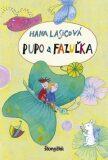 Pupo a Fazuľka (slovensky) - Hana Lasicová