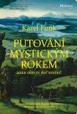 Putování mystickým rokem aneb skrytá řeč svátků - Karel Funk