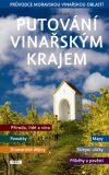 Putování vinařským krajem - Vladislav Dudák