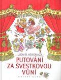 Putování za švestkovou vůní - Helena Zmatlíková, ...