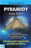 Pyramidy - kódy života - Vladimír Babanin