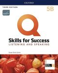 Q Skills for Success 5 Listening & Speaking Student´s Book B with iQ Online Practice, 3rd - Susan Earle-Carlin