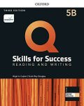 Q Skills for Success 5 Reading & Writing Student´s Book B with iQ Online Practice, 3rd - Nigel A. Caplan