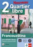 Quartier libre Nouveau 2 – učebnice s pracovním sešitem + 2CD - Klett