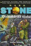 Questaharská stezka - Jaroslav Mostecký