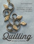 Quilling, šperky z papíru - Martinová Ann