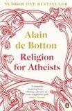 Religion for Atheists - Alain de Botton