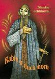 Rabín a duch moru - Blanka Jehlíková