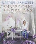 Rachel Ashwell's Shabby Chic: Inspiration & Beautiful Spaces - Rachel Ashwell