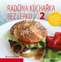 Radčina kuchařka bez lepku 2 - Radka Vrzalová
