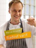 Radosť variť - Marcel Ihnačák