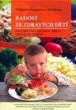 Radost ze zdravých dětí - Vladimíra Strnadelová, ...