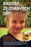 Radost ze zdravých dětí + DVD - Vladimíra Strnadelová, ...
