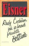 Rady Čechům, jak se hravě přiučiti češtině - Pavel Eisner