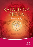Rafaelova škola: Tance nág - Renata Štulcová