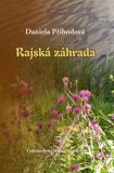 Rajská záhrada - Daniela Příhodová