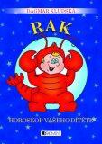 Rak Horoskop vašeho dítěte - Dagmar Kludská