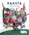 Raketa - Hravá kniha pro děti - kolektiv
