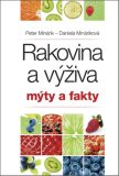 Rakovina a výživa Mýty a fakty - Peter Minárik, ...