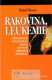 Rakovina, leukémie - Rudolf Breuss