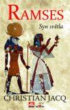 Ramses Syn světla - Christian Jacq