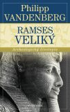 Ramses Veliký - Philipp Vandenberg