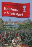 Ranhojič z Vratislavi - Ondřej Pivoda