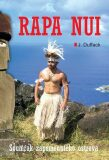 Poslední tajemství Rapa Nui - J. J. Duffack