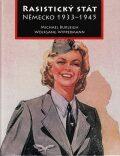 Rasistický stát Německo 1933-1945 - Michael Burleigh, ...