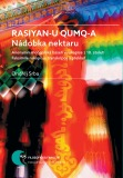Rasiyan-u qumq-a. Nádobka nektaru - Ondřej Srba