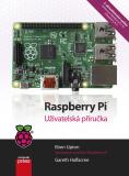 Raspberry Pi - Eben Upton, Gareth Halfacree