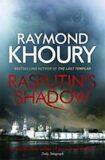 Rasputin´s Shadow - Raymond Khoury
