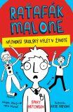 Raťafák Malone 2: Najhorší školský výlet - Barry Hutchison