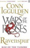 Ravenspur: Rise of the Tudors - Conn Iggulden