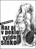 "Raz aj v pekle vyjde slnko - Pavel ""Hirax"" Baričák"
